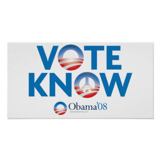 Vote Obama Know Peace Poster