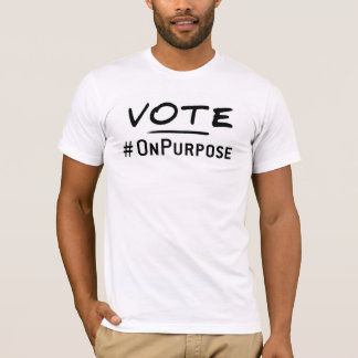 Vote OnPurpose! T-Shirt