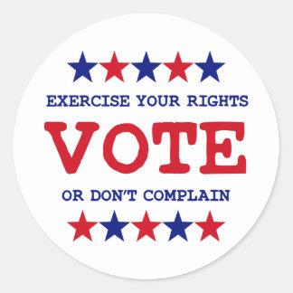VOTE OR DON T COMPLAIN ROUND STICKER