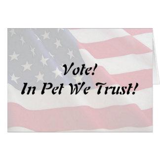 Vote Pet We Trust Greeting Card