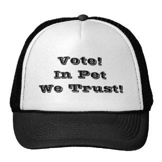 Vote Pet We Trust Hat