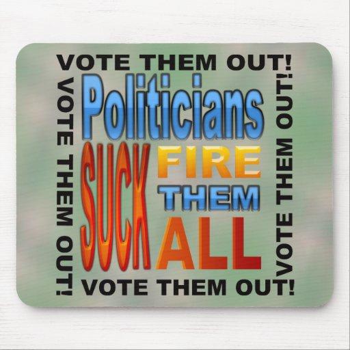 Vote Politicians Out! Mouse Pads
