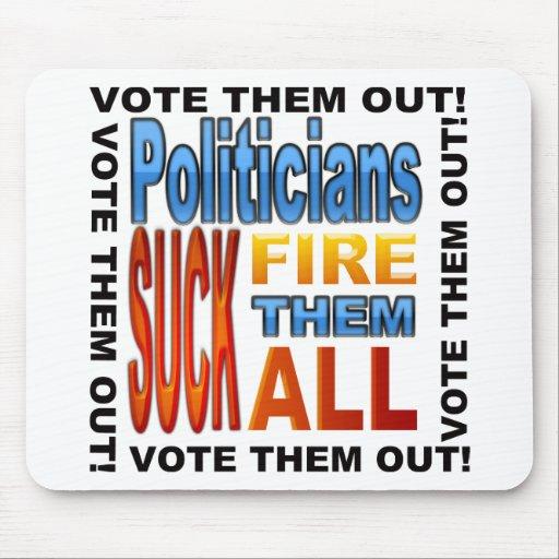 Vote Politicians Out! Mouse Pad