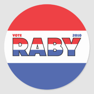 Vote Raby 2010 Elections Red White and Blue Round Sticker