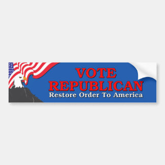 Vote Republican - Restore Order To America Bumper Sticker
