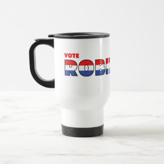 Vote Robitaille 2010 Elections Red White and Blue Travel Mug