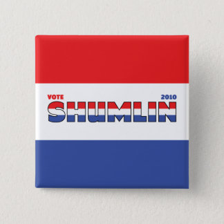 Vote Shumlin 2010 Elections Red White and Blue 15 Cm Square Badge