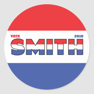 Vote Smith 2010 Elections Red White and Blue Round Stickers