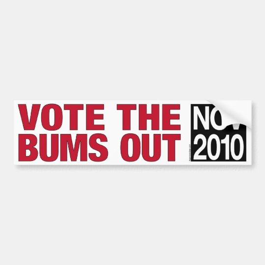 Vote the Bums Out bumper sticker