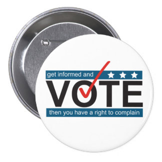 Vote to Complain Funny Election Humor Button
