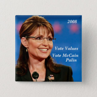 Vote Values, Vote McCain, Palin, 2008 15 Cm Square Badge