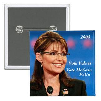 Vote Values, Vote McCain, Palin, 2008 15 Cm Square Badge