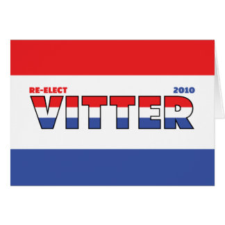 Vote Vitter 2010 Elections Red White and Blue Greeting Card