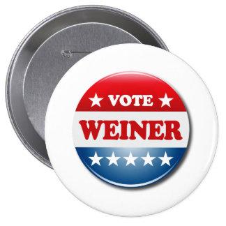 VOTE WEINER 10 CM ROUND BADGE