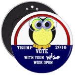Vote wise 2016 6 cm round badge