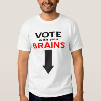 Vote with your Brains Tee