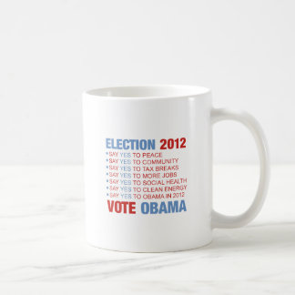 Vote yes for Obama Mugs