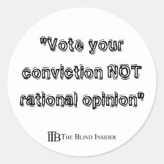 Vote Your Conviction Stickers
