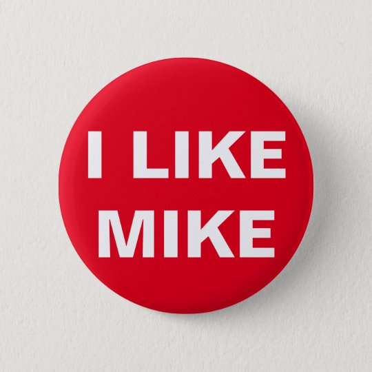 #VoteMikeWilliams I Like Mike Red Button