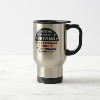 Voting is Just Like Driving Stainless Steel Travel Mug