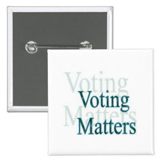 Voting Matters 15 Cm Square Badge