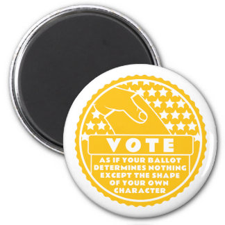 Voting Shows Your Character -- Gold & White Magnet