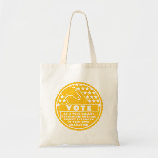Voting Shows Your Character -- Gold & White Tote Bag