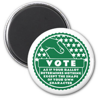 Voting Shows Your Character -- Green & White Magnet