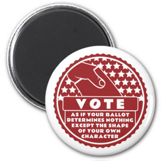 Voting Shows Your Character -- Red & White Magnet