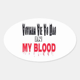 Vovinam vie vo dao In My Blood Oval Sticker