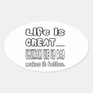 Vovinam vie vo dao Makes It Better Oval Sticker