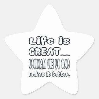 Vovinam vie vo dao Makes It Better Star Sticker