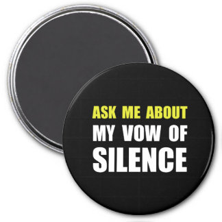 Vow Of Silence 7.5 Cm Round Magnet