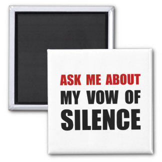 Vow Of Silence Square Magnet