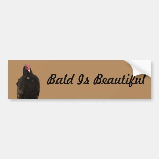 Vulture Bald is Beautiful bumper sticker