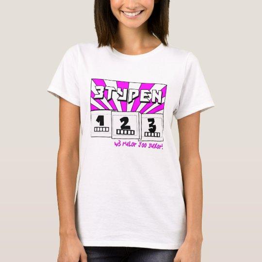 W3 rul0r j00 sux0r! f3m4l3 II d0ll-shirts T-Shirt