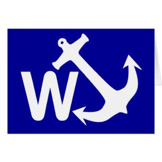 W Anchor Wanchor Joke Funny Gift Greeting Card