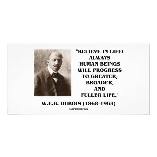 W.E.B. Du Bois Believe In Life Always Progress Custom Photo Card