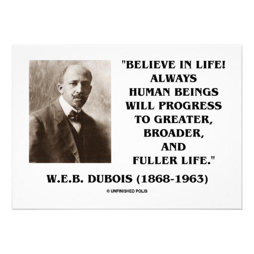 W.E.B. Dubois (Du Bois) Believe In Life! Progress Custom Invites