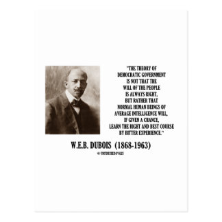 W E B Dubois Theory Of Democratic Government Post Card
