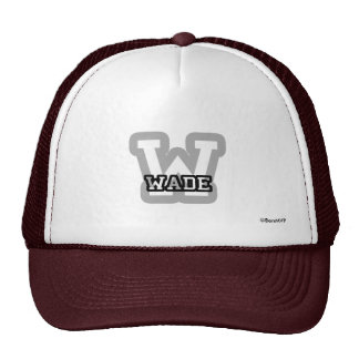 W is for Wade Cap