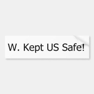 w. Kept US Safe! Bumper Sticker