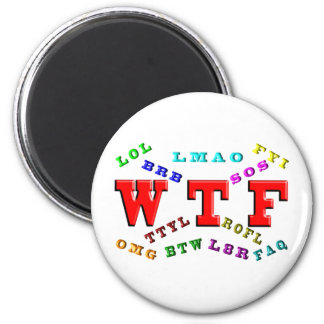 W T F and Computer Slang Magnet