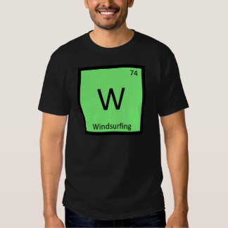 W - Windsurfing Sports Chemistry Periodic Table Tshirts