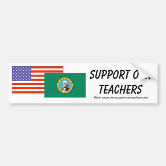 WA -- Support Our Teachers Bumper Sticker