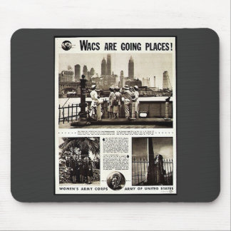 Wacs Are Going Places Mousepad