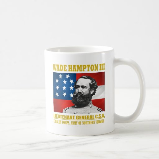 Wade Hampton III Mug