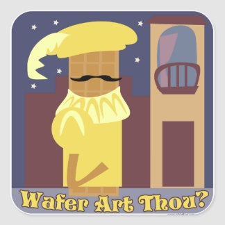 Wafer Art Thou Square Sticker