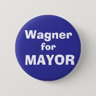 Wagner, for, MAYOR 6 Cm Round Badge
