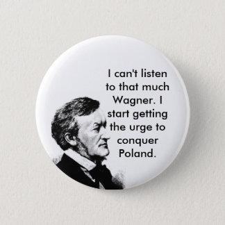 Wagner's Plan 6 Cm Round Badge